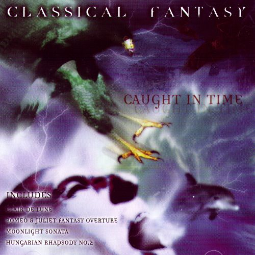 Classical Fantasy: Caught in Time