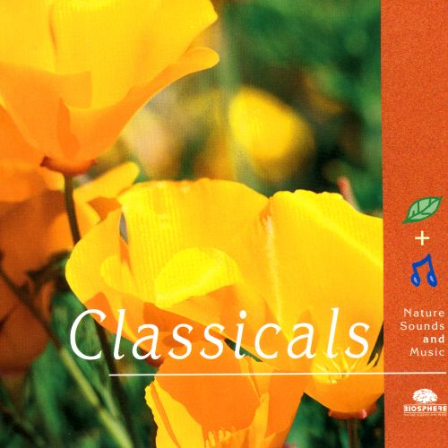 Classicals: Nature Sounds and Music