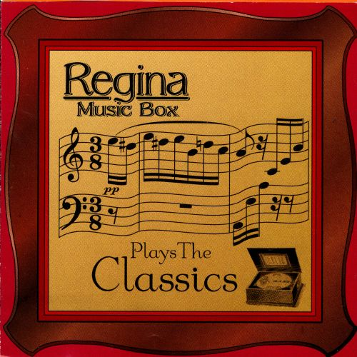 Regina Music Box Plays The Classics