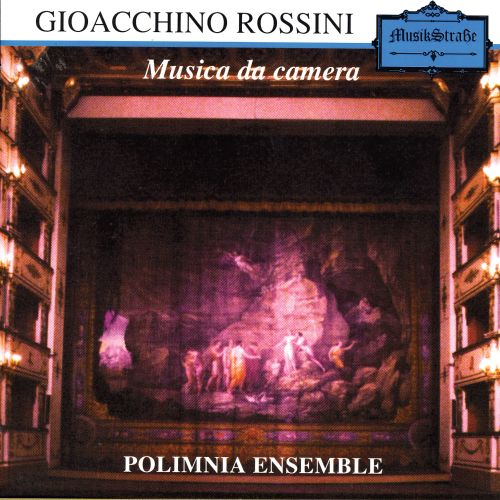 Gioacchino Rossini: Musica da camera