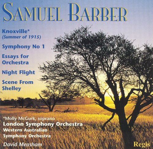 samuel barber essay for orchestra Samuel barber's essay for orchestra, op 12, completed in the first half of 1938, is an orchestral work in one movementit was given its first performance by arturo toscanini with the nbc symphony orchestra on november 5, 1938 in new york in a radio broadcast concert in which the composer's adagio for strings saw its first performance.