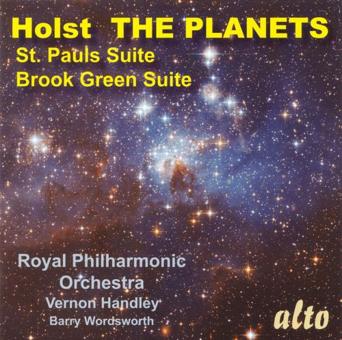 Holst: The Planets; St. Paul's Suite; Brook Green Suite