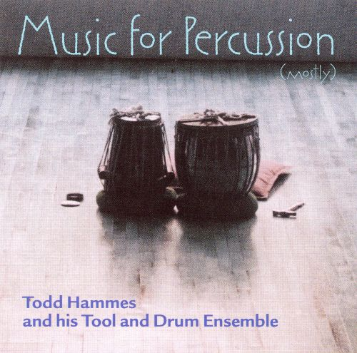 Music for Percussion (Mostly)