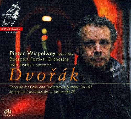 Dvorák: Concerto for Cello & Orchestra; Symphonic Variations