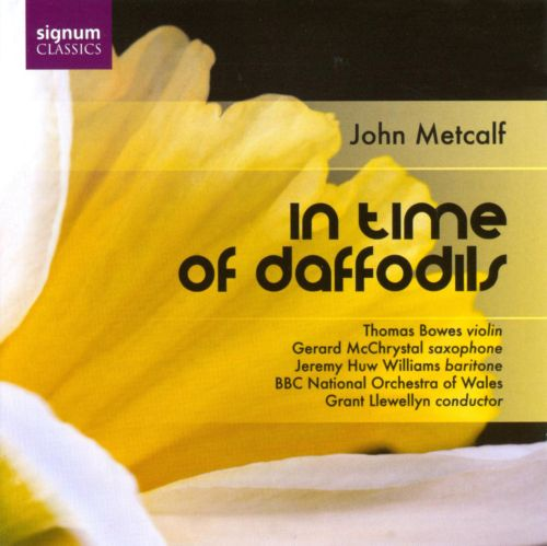 John Metcalf: In Time of Daffodils