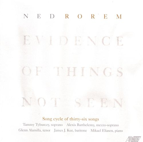 Ned Rorem: Evidence of Things Not Seen