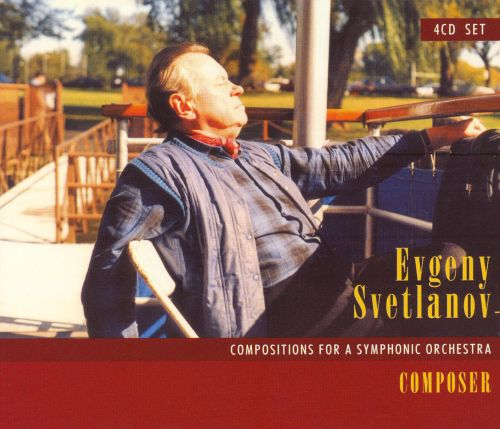 Svetlanov: Compositions for a Symphonic Orchestra