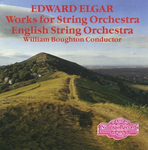 Elgar: Works for String Orchestra