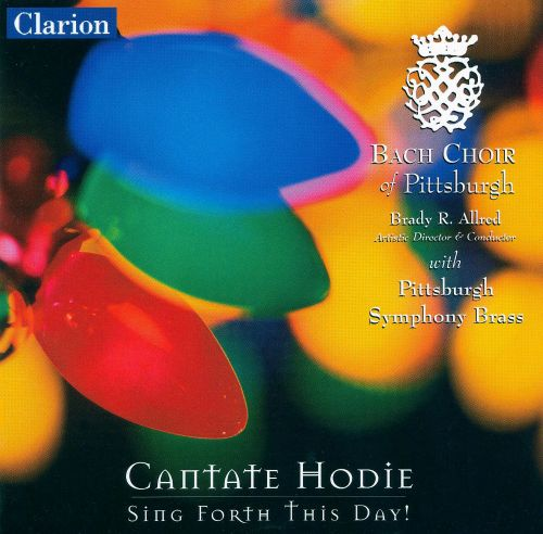 Cantate Hodie: Sing Forth This Day