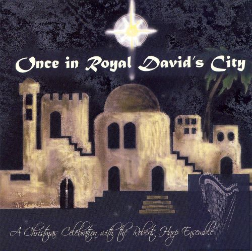 Once In Royal David's City 'A Celebration with the Roberts Harp Ensemble'