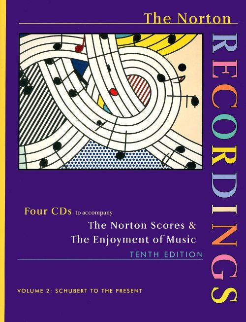 The Norton Scores & The Enjoyment of Music, Vol. 2: Schubert to the Present