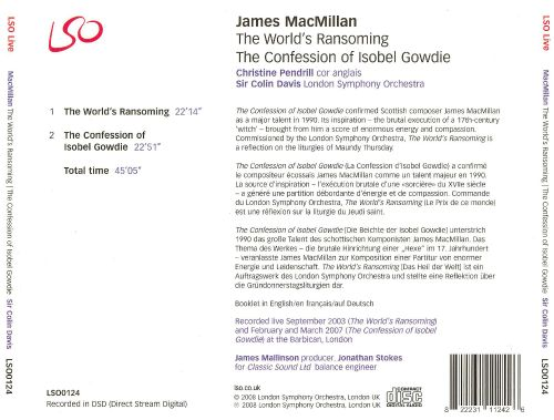 James MacMillan: The World's Ransoming; The Confessions of Isobel Gowdie