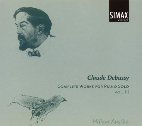 Claude Debussy: Complete Works for Piano Solo, Vol. 3