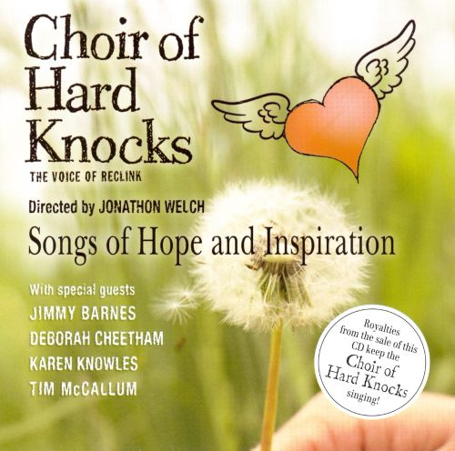 Songs Of Hope And Inspiration Choir Of Hard Knocks Songs