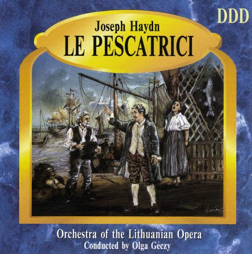 Haydn: Le Pescatrici