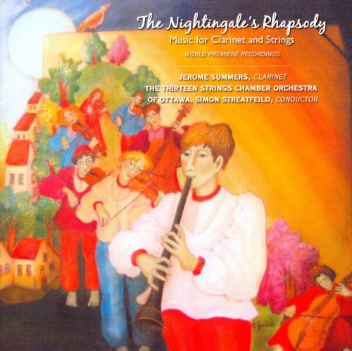 The Nightingale's Rhapsody: Music for Clarinet & Strings