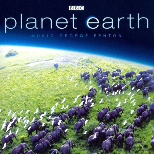 Planet Earth [Music from the BBC TV Series]