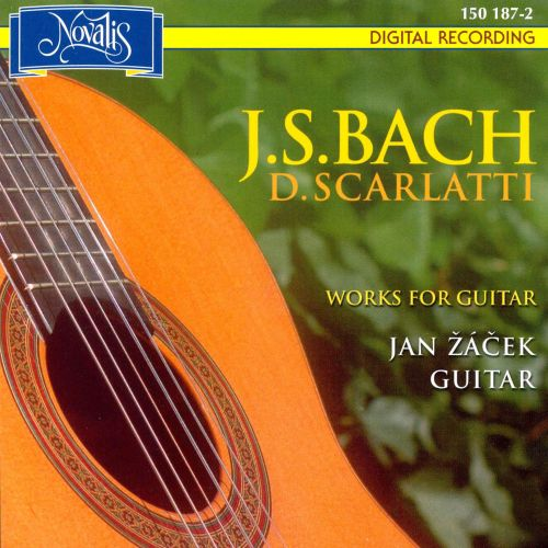 Bach, Scarlatti: Works for Guitar
