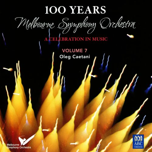 100 Years: A Celebration in Music, Vol. 7