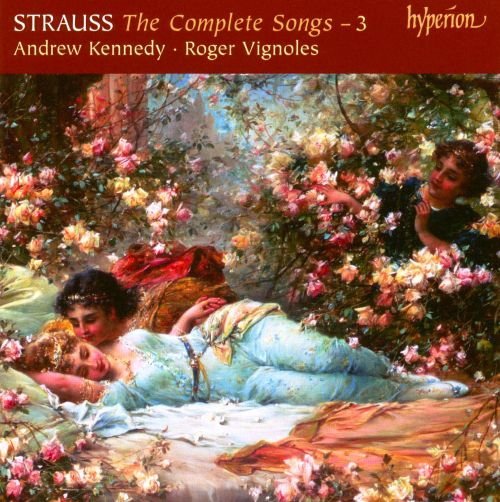 Richard Strauss: The Complete Songs, Vol. 3