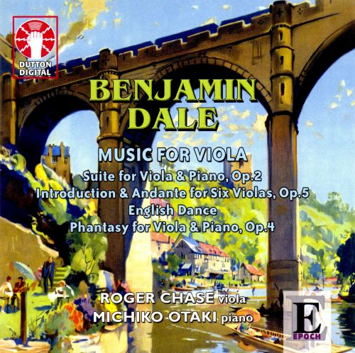 Benjamin Dale: Music for Viola