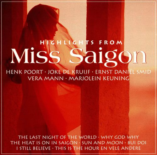 Highlights from Miss Saigon [Bonus Tracks]