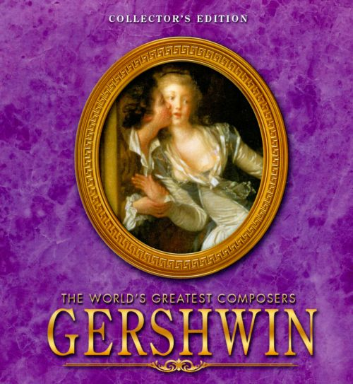 The World's Greatest Composers: Gershwin [Collector's Edition]