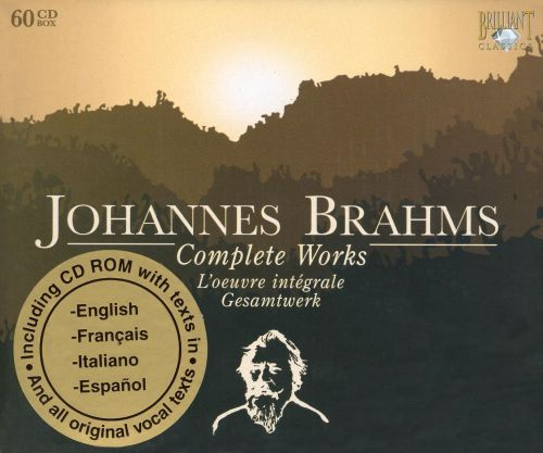 Johannes Brahms: Complete Works [Includes CD-ROM]