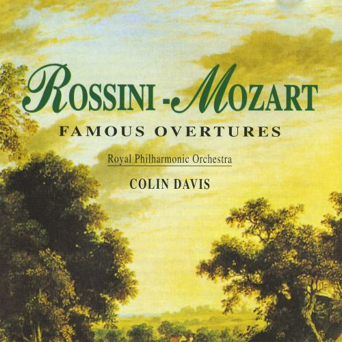 Rossini, Mozart: Famous Overtures