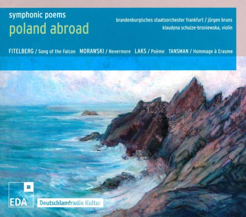 Poland Abroad: Symphonic Poems