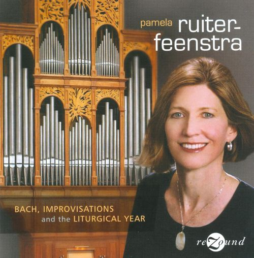 Bach: Improvisations and the Liturgical Year