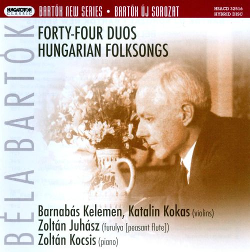 Béla Bartók: Forty-Four Duos; Hungarian Folksongs