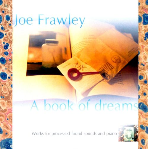 Joe Frawley: A Book of Dreams