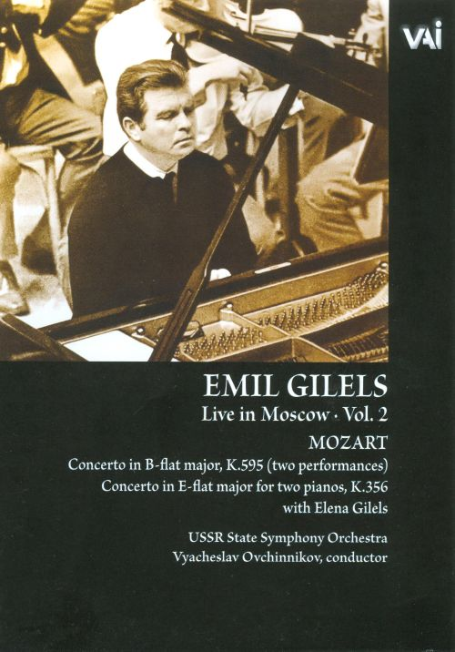 Emil Gilels Live in Moscow, Vol. 2 [DVD Video]