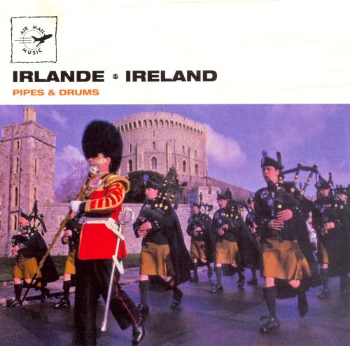 Air Mail Music: Ireland - Pipes & Drums