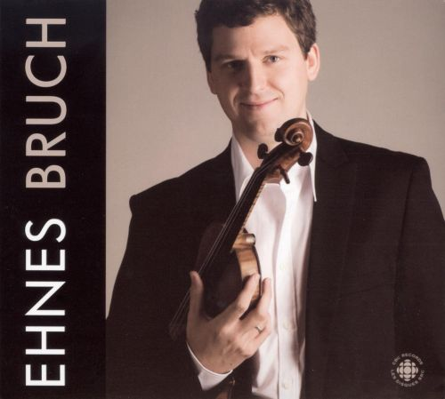 Ehnes Plays Bruch