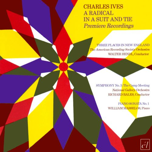 Charles Ives: A Radical In A Suit and Tie
