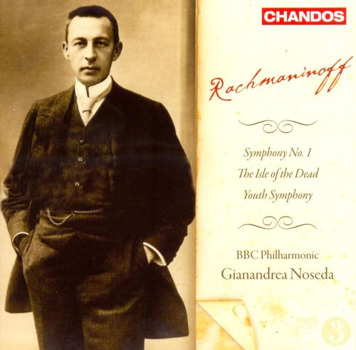 Rachmaninoff: Symphony No. 1; The Isle of the Dead; Youth Symphony
