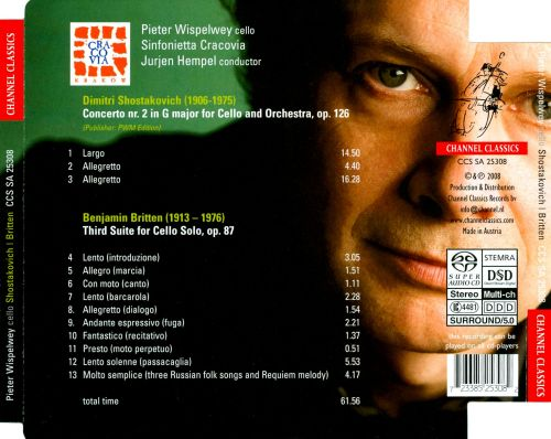 Shostakovich: Cello Concerto No. 2; Britten: Third Suite for Cello Solo