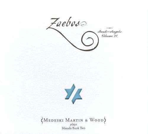 Zaebos, for keyboard, bass & percussion (Book of Angels, Vol. 11)