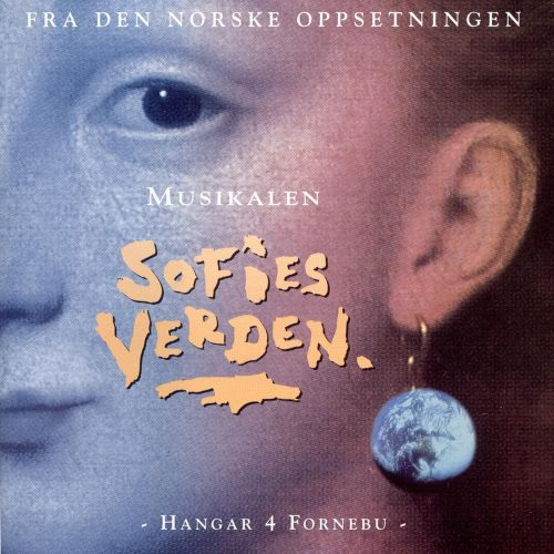 Sofies Verden: The Musical [From the Norwegian Production]