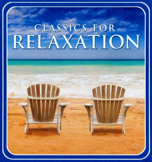 Classics for Relaxation [2008]