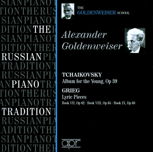 Tchaikovsky: Album for the Young; Grieg: Lyric Pieces