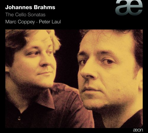 Johannes Brahms: The Cello Sonatas