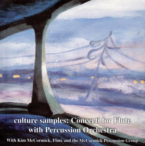 Culture Samples: Concerti for Flute with Percussion Orchestra