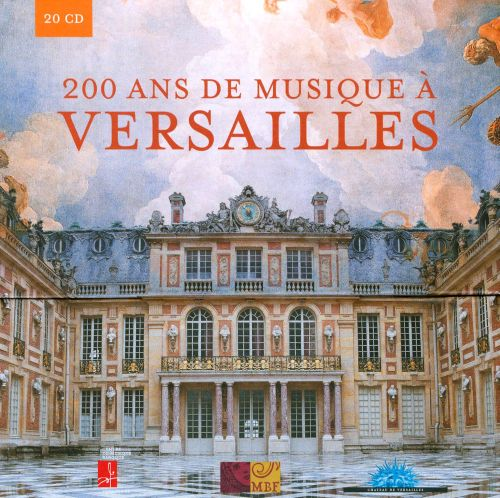 Versailles: 200 Years Of Music