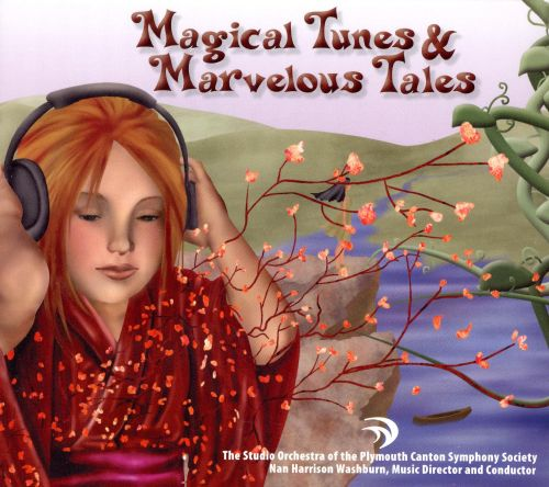 Magical Tunes & Marvelous Tales
