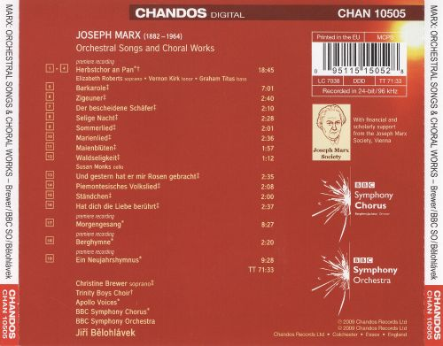 Joseph Marx: Orchestral Songs and Choral Works