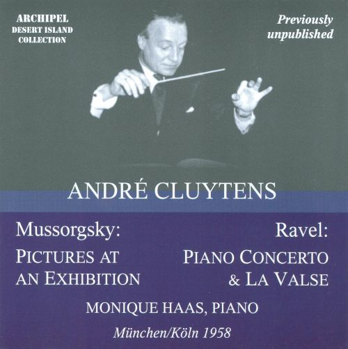 Mussorgsky: Pictures at an Exhibition; Ravel: Piano Concerto; La Valse