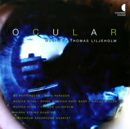 Ocular: Music by Thomas Liljeholm